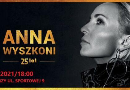 Koncert Anny Wyszkoni